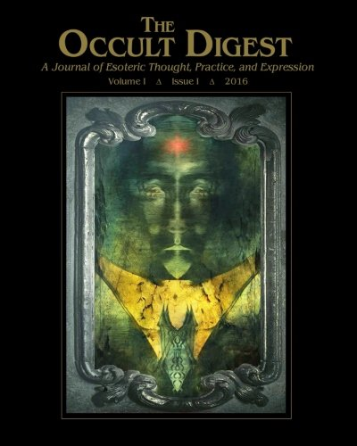 The Occult Digest. VOL.I